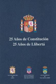 25 Años de Constitución. 25 Años de Llibertá