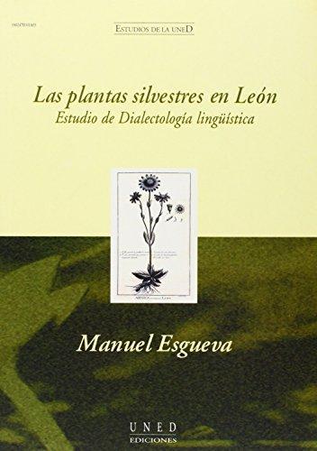 Las plantas silvestres en León. Estudio de dialectología lingüística