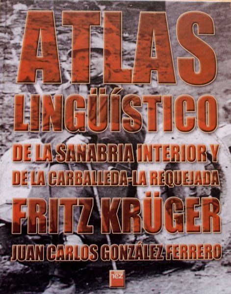 Atlas lingüístico de la Sanabria interior y La Carballeda-La Requejada
