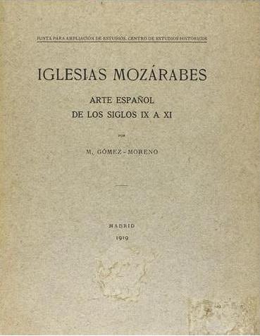 Iglesias mozárabes: Arte español de los siglos IX a XI