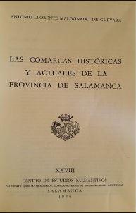 Las comarcas históricas y actuales de la provincia de Salamanca
