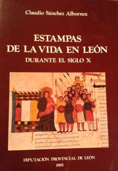 Estampas de la vida en León durante el siglo X