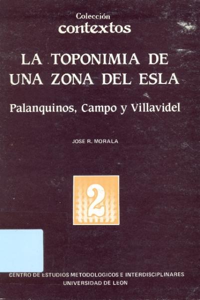 La toponimia de una zona del Esla: Palanquinos, Campo y Villavidel