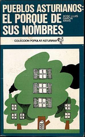 Pueblos asturianos: El porqué de sus nombres