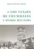 Los viajes de Chumbales y otros relatos
