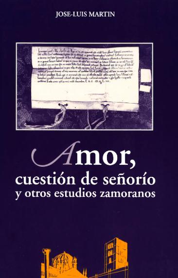 Amor, cuestión de señorío y otros estudios zamoranos