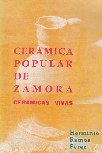 Cerámica popular de Zamora. Cerámicas vivas