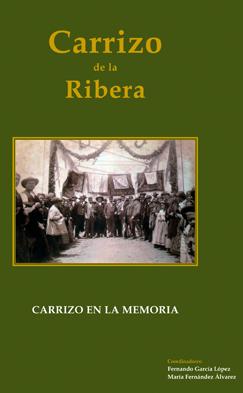 Carrizo de la Ribera: carrizo en la memoria