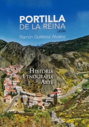 Portilla de la Reina, León: historia, etnografía, arte