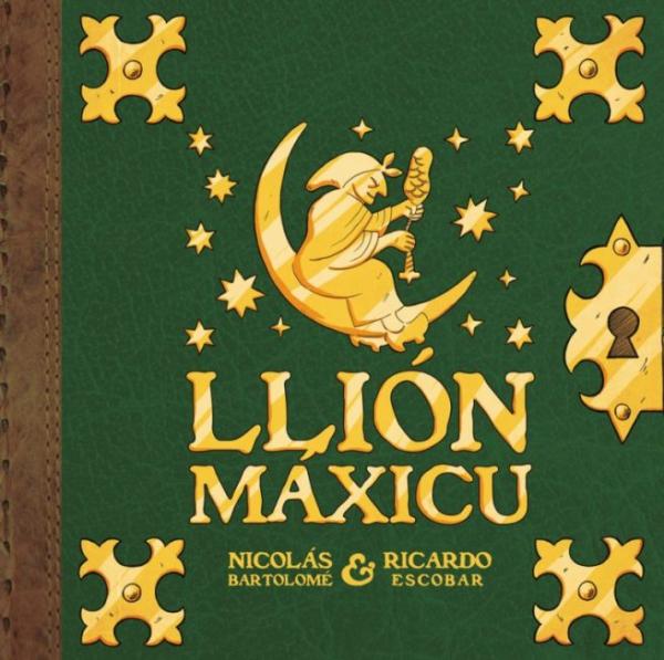 Llión máxicu: pequeña mitoloxía llionesa