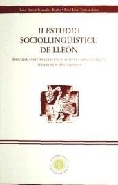 II Estudiu sociollingüísticu de Lleón. Identidá, conciencia d'usu y actitúes llingüístiques de la población lleonesa
