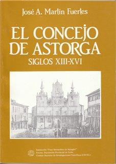 El Concejo de Astorga: (siglos XIII-XVI)