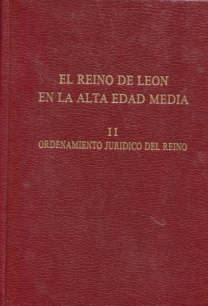 El Reino de León en la Alta Edad Media. II, Ordenamiento jurídico del Reino