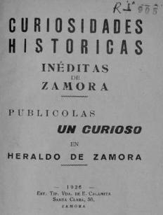 Curiosidades históricas inéditas de Zamora