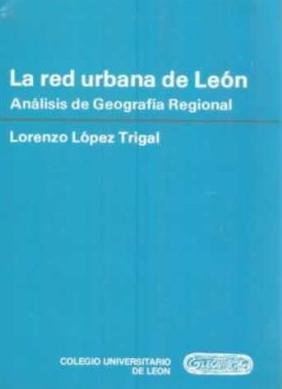 La red urbana de León: análisis de geografía regional