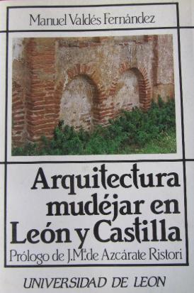 Arquitectura mudéjar en León y Castilla