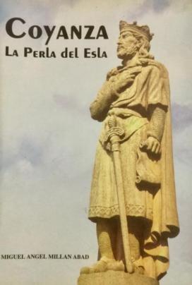 Coyanza: la perla del Esla. Guía general de Valencia de Don Juan y su comarca