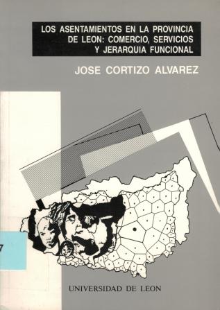 Los asentamientos en la provincia de León: comercio, servicios y jerarquía funcional