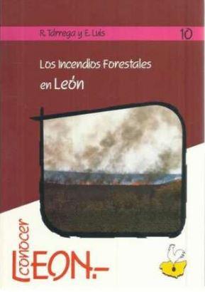 Los incendios forestales en León