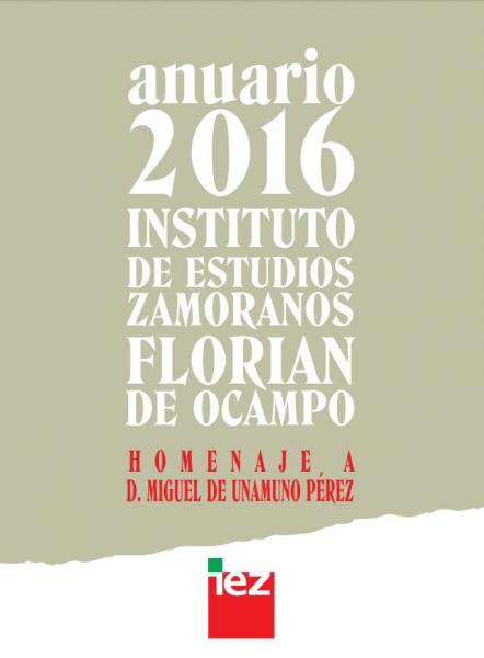 Don Miguel de Unamuno Pérez y el Instituto de Estudios Zamoranos ''Florián de Ocampo''