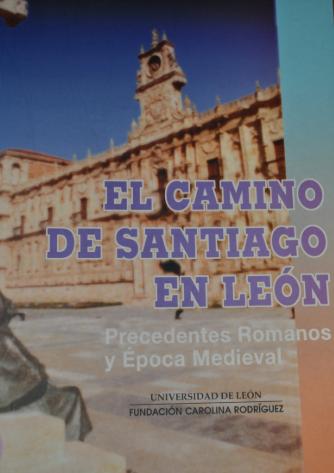 El camino de Santiago en León: precedentes romanos y época medieval
