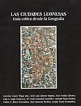 Las ciudades leonesas: guía crítica desde la geografía