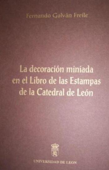 La decoración miniada en el Libro de las estampas de la Catedral de León
