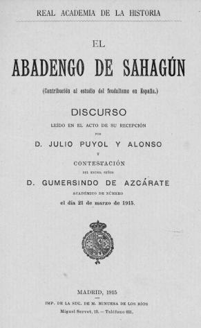 El abadengo de Sahagún: (contribución al estudio del feudalismo en España)