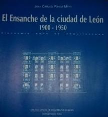 El Ensanche de la ciudad de León 1900-1950: cincuenta años de arquitectur
