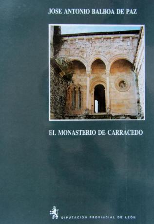 El Monasterio de Carracedo
