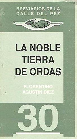 La noble tierra de Ordás (monografía histórica y concejil)
