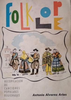 Folklore: recopilación de canciones populares regionales