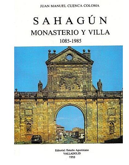 Sahagún: monasterio y villa, 1085-1985