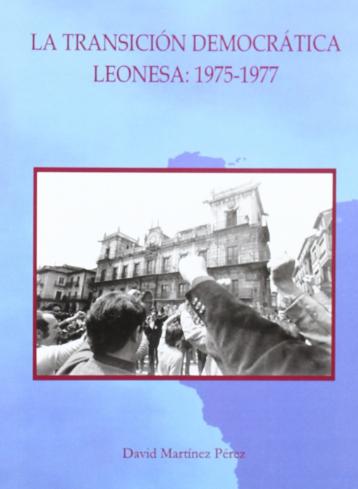 La transición democrática leonesa: 1975-1977