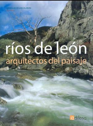 Ríos de León : arquitectos del paisaje
