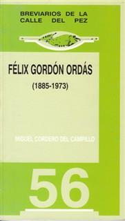 Félix Gordón Ordás: (1885-1973)