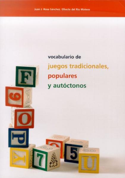 Vocabulario de juegos tradicionales, populares y autóctonos