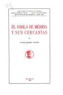 El habla de Mérida y sus cercanías