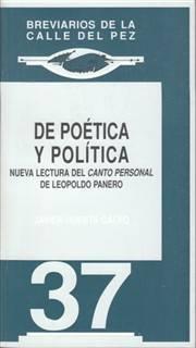 De poética y política. Nueva lectura del ''Canto personal'' de Leopoldo Panero