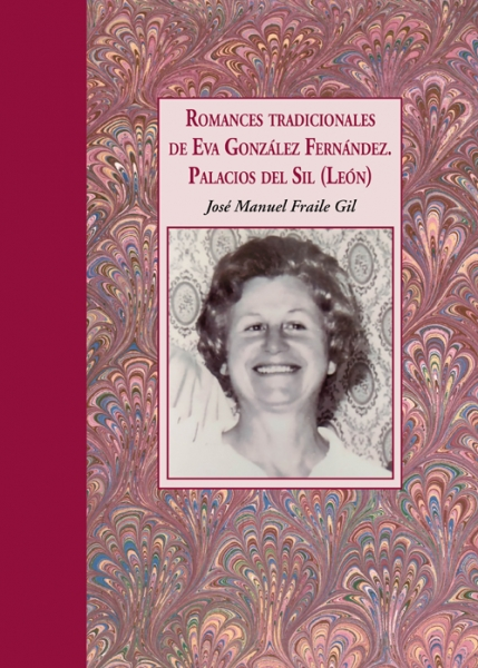 Romances tradicionales de Eva González Fernández. Palacios del Sil (León)
