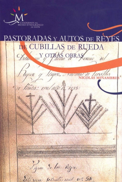Pastoradas y autos de Reyes de Cubillas de Rueda y otras obras