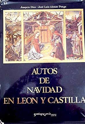 Autos de Navidad en León y Castilla