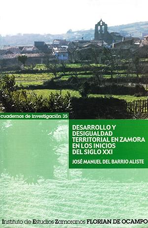 Desarrollo y desigualdad territorial en Zamora en los inicios del siglo XXI