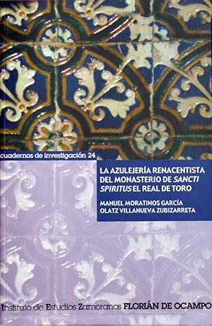 La azulejería renacentista del monasterio de Sancti Spiritus el Real de Toro