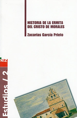 Historia de la ermita del Cristo de Morales
