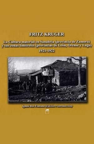 La cultura material en Sanabria (provincia de Zamora) y sus zonas limítrofes (provincias de León, Orense y Lugo) 1921-1922