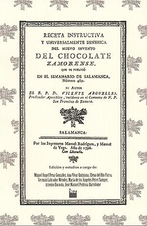 Receta instructiva y universalmente benéfica del nuevo invento del chocolate zamorense