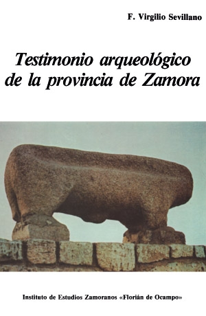 Testimonio arqueológico de la Provincia de Zamora