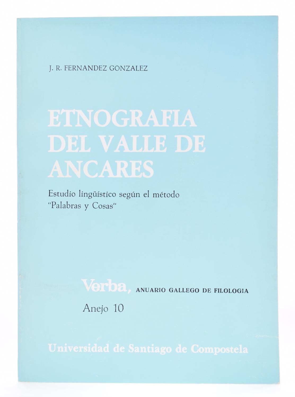 """Etnografía del Valle de Ancares. Estudio lingüístico según el método """"Palabras y Cosas"""""""