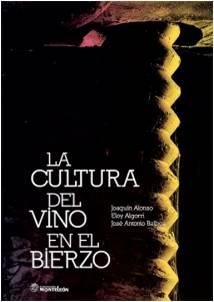 La cultura del vino en el Bierzo